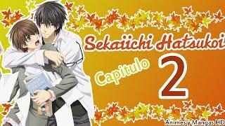Sekaiichi Hatsukoi (YAOI) Temp2 Cap2 (SUB ESPAÑOL)