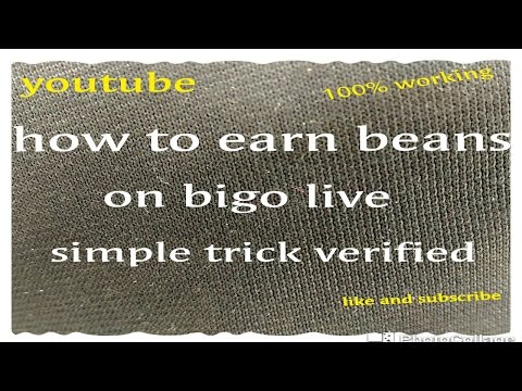 Xxx Mp4 How To Earn Beans On BIGO LIVE SIMPLE TRICK AND 100 WORKING 3gp Sex