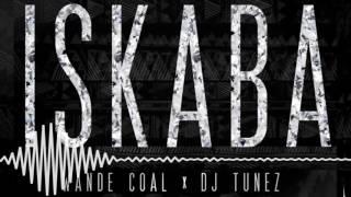 Wande Coal, DJ Tunez - Iskaba [Official Audio]
