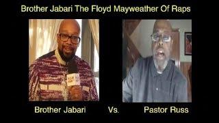 Bro. Jabari The Floyd MayWeather Of Debate Battles. Brother Jabari Vs. Pastor Russ