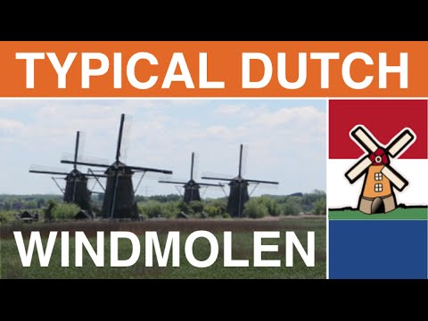 Typical Dutch Vocabulary: Dutch Windmills