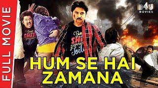 Hum Se Hai Zamaana | Full Hindi Dubbed Movie | B4U Movies | Full HD 1080p