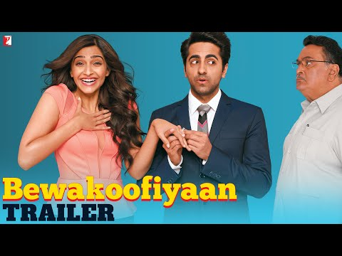 Bewakoofiyaan - Trailer | Ayushmann Khurrana | Sonam Kapoor