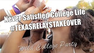 Wild College Party - Never Satisfied College Life - Texas Relays Resort - NSFW (Uncensored)