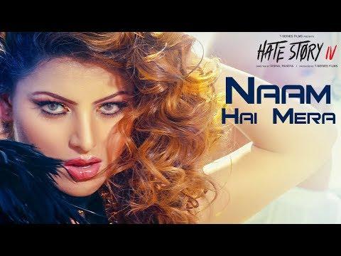 Xxx Mp4 Naam Hai Mera Video Hate Story IV Urvashi Rautela Neeti Mohan Tanishk Bagchi 3gp Sex