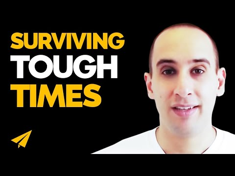 Tough Times - How to get through hard times
