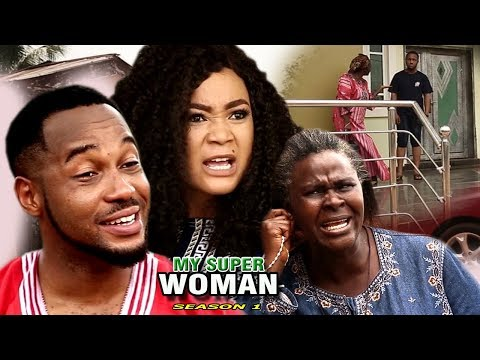 Xxx Mp4 My Super Woman Season 1 2017 Newest Nollywood Full Movie Latest Nollywood Movies 2017 3gp Sex