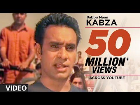 Babbu Maan : Kabza Full Video Song | Saun Di Jhadi | Hit Punjabi Song