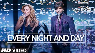Himesh Reshammiya : Every Night & Day Video Song | AAP SE MAUSIIQUII
