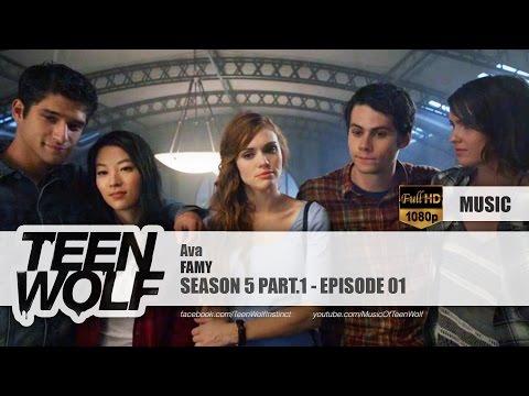 FAMY - Ava | Teen Wolf 5x01 Music [HD]