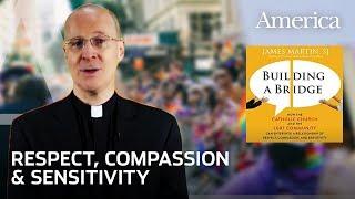 Fr. James Martin: Building a Bridge