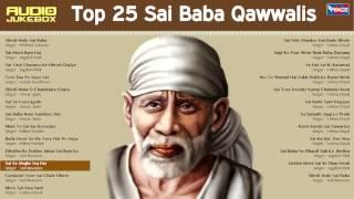 Best Top 25 Sai Baba Songs - गुरुवार स्पेशल भजन - टॉप 25 साई बाबा हिंदी भजन