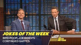 Seth's FavoriteJokesoftheWeek: Bird Poop, Joe Biden's Continued Gaffes