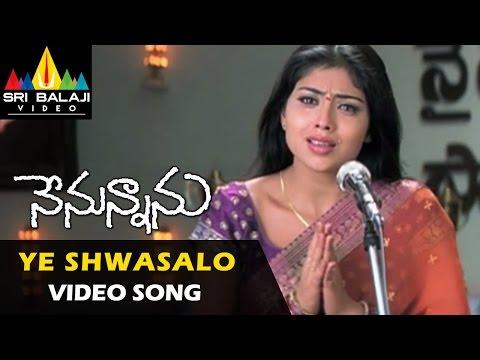 Xxx Mp4 Nenunnanu Video Songs Ye Shwasalo Video Song Nagarjuna Aarti Shriya Sri Balaji Video 3gp Sex