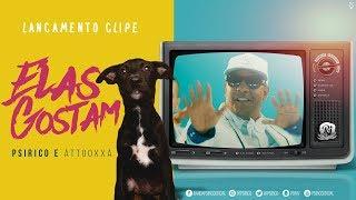 Elas Gostam (Popa da Bunda)  - Psirico e Attooxxa (Clipe Oficial)   FitDance Specials