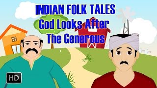 Indian Folk Tales - God Looks After the Generous - Short Stories for Kids