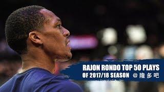 Rajon Rondo Top 50 Highlights of 2017-18 Regular Season