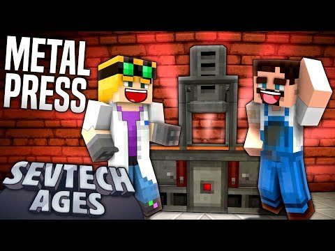 Minecraft: SevTech - METAL PRESS - Age 3 #11