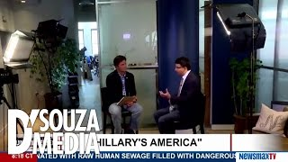 D'Souza: What Will America Become Under Hillary Clinton?