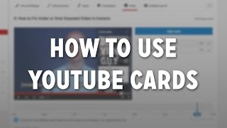 How to Use YouTube Cards
