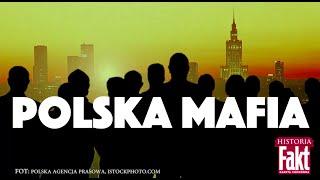 Fakt Historia: Tak działała polska mafia