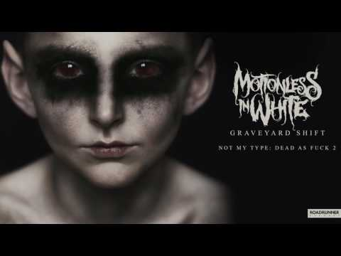 Xxx Mp4 Motionless In White Not My Type Dead As Fuck 2 Official Audio 3gp Sex