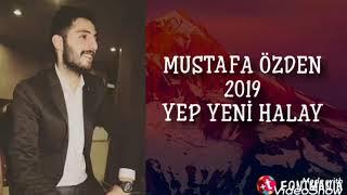 Mustafa Özden(Yep Yeni 2019 Halay)