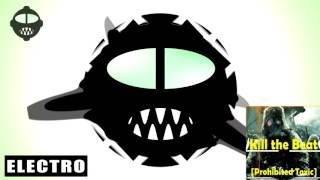 O.V.E.R - Kill the Beat (S T O P & R E S E T Remix) [Prohibited Toxic]