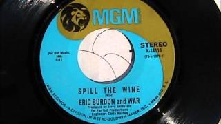 Eric Burdon & War Spill The Wine