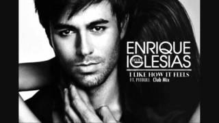 I Like How It Feels (Club Mix) - Enrique Iglesias feat. Pitbull & The Wav.S