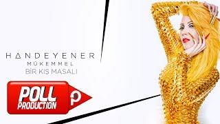 Hande Yener - Bir Kış Masalı