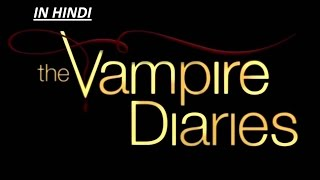 THE VAMPIRE BLOOD DAIRY (IN HINDI) PART-1