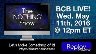 The NOTHING Show - S1 E8 (Season Finale) Let