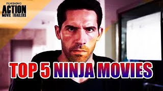 Top 5 Ninja Movies You Need to Watch in your Lifetime