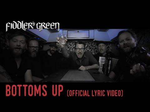 FIDDLER'S GREEN - BOTTOMS UP