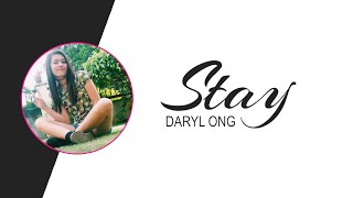 Stay by Daryl Ong Lyrics