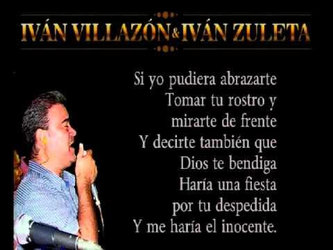 Ivan Villazon No me pidas que te olvide Letra
