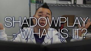 NVIDIA Shadowplay Tutorial Beginner