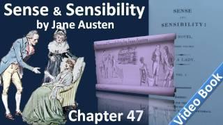 Chapter 47 - Sense and Sensibility by Jane Austen