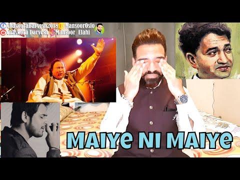 Xxx Mp4 REACTION MAIYE NI MAIYE SARMAD QADEER Nusrat Fateh Ali Khan Shiv Kumar Batalvi 3gp Sex