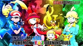 POKEMON XY & Z OPENING FULL INSTRUMENTAL