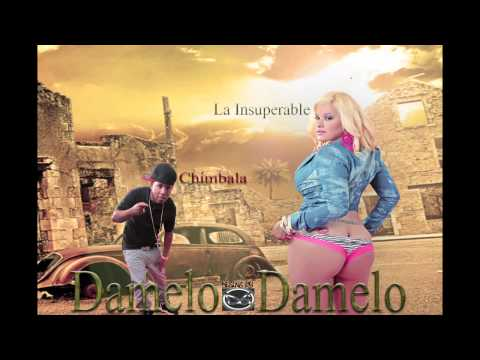 Chimbala Ft La Insuperable Damelo Prod By Chimbala Nuevo Dembow 2013