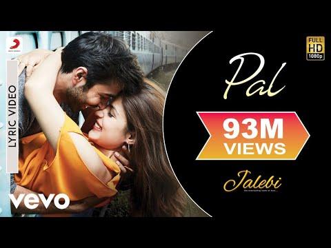 Xxx Mp4 Pal Official Lyric Video Jalebi Varun Mitra Rhea Chakraborty Arijit Shreya 3gp Sex