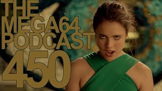 MEGA64 PODCAST: EPISODE 450