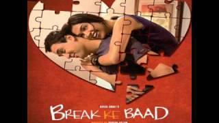 Adhoore-Break Ke Ke Baad