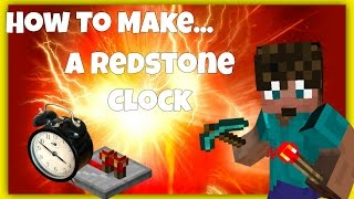 Minecraft Build Tutorial - HOW TO MAKE A REDSTONE CLOCK - EASY - Tutorial Tuesday