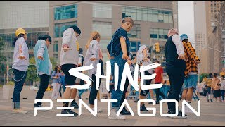 [KPOP IN PUBLIC CHALLENGE NYC] PENTAGON (펜타곤) | SHINE (빛나리)DANCE COVER by I LOVE DANCE