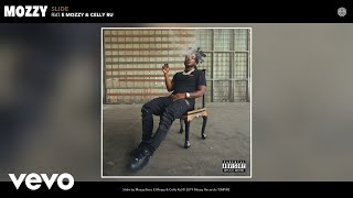 Mozzy - Slide (Audio) ft. E Mozzy, Celly Ru