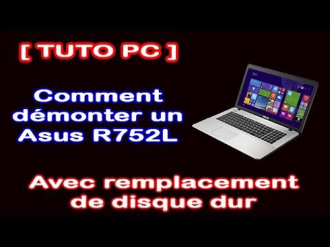 [Tuto PC] Comment démonter un Asus R752L (HD 1080p)