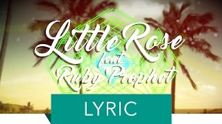 Little Rose feat. Ruby Prophet - You Can Call Me Al (Official Lyric Video)